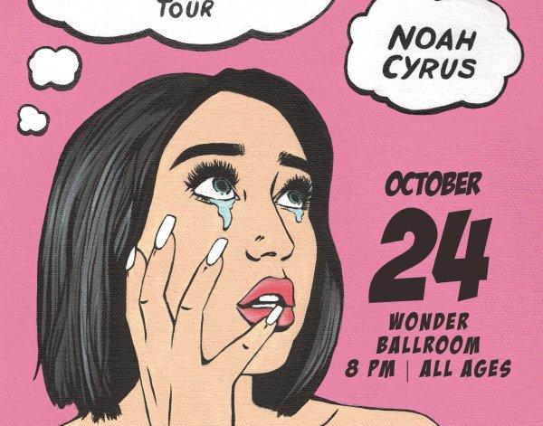 None - Noah Cyrus - 10/24 @ Wonder Ballroom