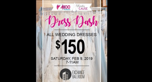 None - Z100's Dress Dash - 2/9 @ Exchange Ballroom (Front of the Line)