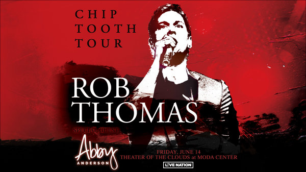 None -  Rob Thomas - Chip Tooth Tour - June 14th @ Theater of the Clouds at Moda Center