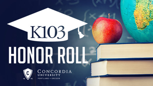None - K103 Honor Roll