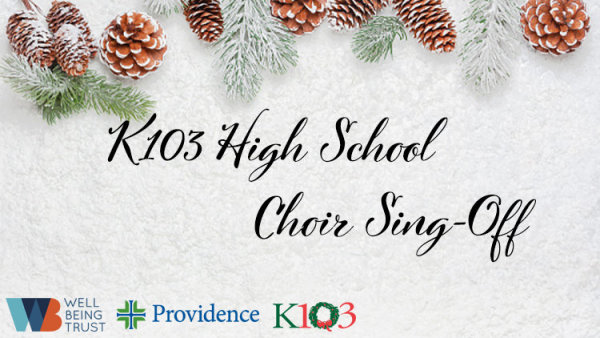 None - K103 High School Choir Sing-Off!
