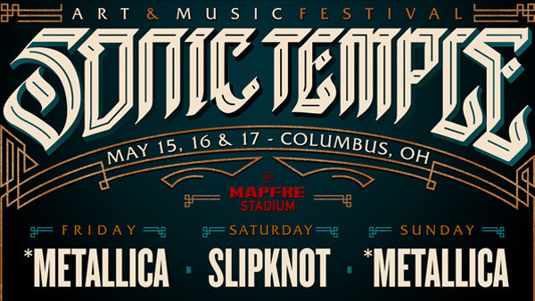 None - Win two THREE DAY PASSES for Sonic Temple Art & Music Festival May 15-17 in Columbus