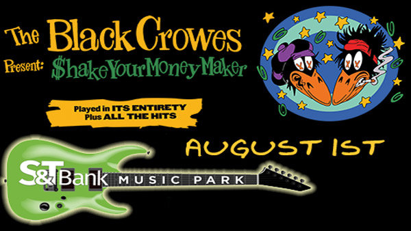None - Black Crowes @ S&T Bank Music Park August 1st!