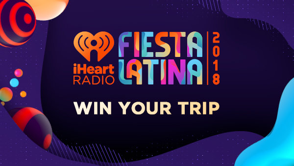 None -     Listen to win a VIP trip to our iHeartRadio Fiesta Latina!