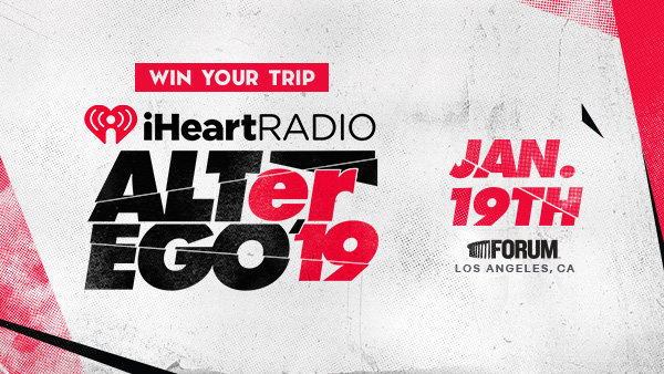 None -  Listen to win a VIP trip to our iHeartRadio ALTer EGO!
