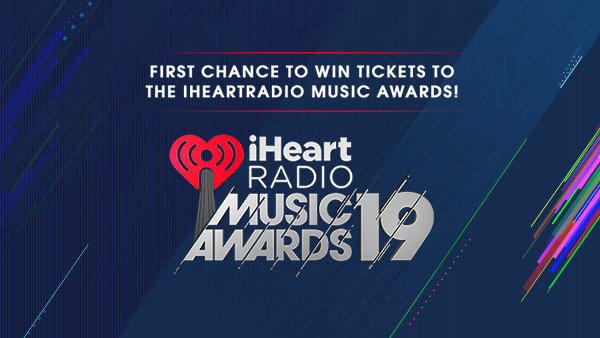 None - First Chance to Win Tickets To The iHeartRadio Music Awards!