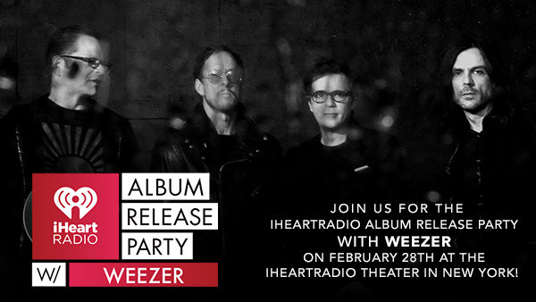 None - Join Us For The iHeartRadio Album Release Party With Weezer On February 28th At The iHeartRadio Theater In New York!