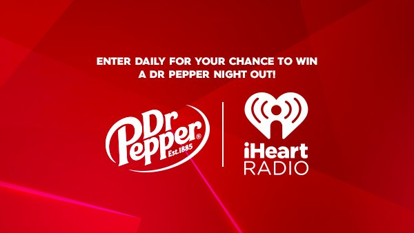 None - Enter Daily For Your Chance To Win A Dr Pepper Night Out!