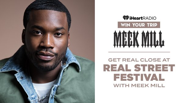 None - Get Real Close at Real Street Festival with Meek Mill