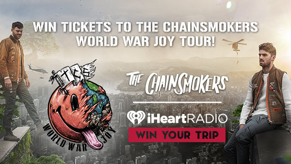 None - The Chainsmokers World War Joy Tour!