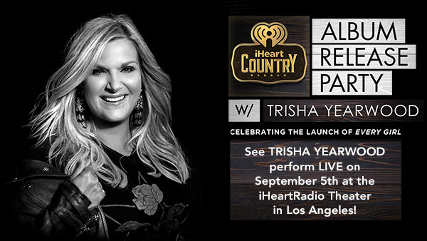 None - See TRISHA YEARWOOD Perform LIVE On September 5th At The iHeartRadio Theater In Los Angeles!