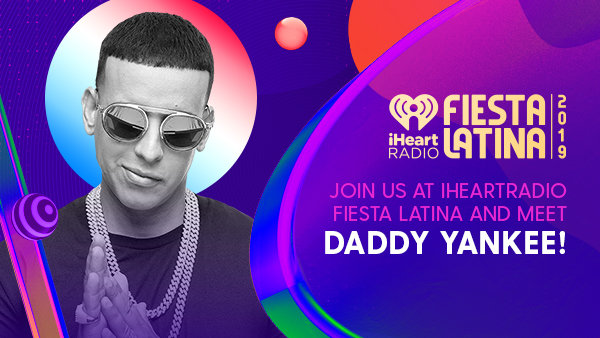None - JOIN US AT iHEARTRADIO FIESTA LATINA AND MEET DADDY YANKEE!
