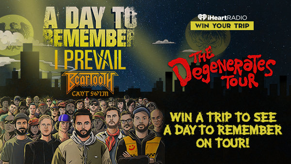 None - JOIN A DAY TO REMEMBER ON TOUR!