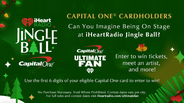 None - Capital One® Cardholders, Can You Imagine Being On Stage at iHeartRadio Jingle Ball?