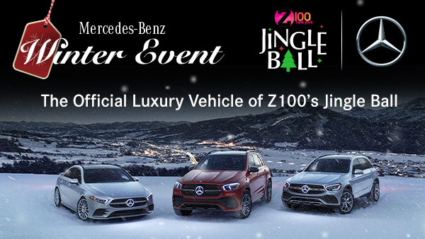 None - Mercedes-Benz is Giving You the Chance to Win Tickets to Z100's Jingle Ball
