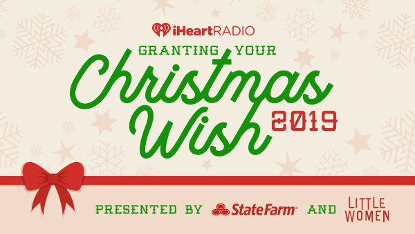 None - Let iHeartRadio Grant Your Christmas Wish!