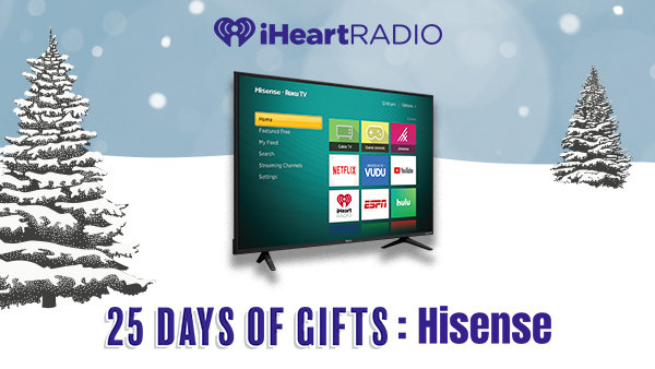 None - 25 Days of Gifts: Hisense