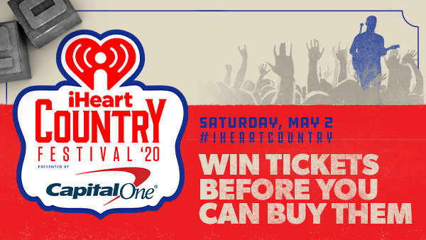 None - Listen To Win Tickets To Our iHeartCountry Festival Before You Can Buy Them!