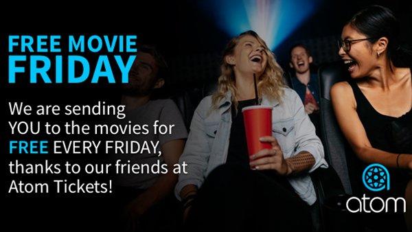 None - Atom Tickets Free Movie Friday!