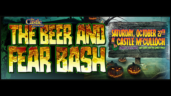 None -  The Castle Presents The Beer and Fear Bash 2018