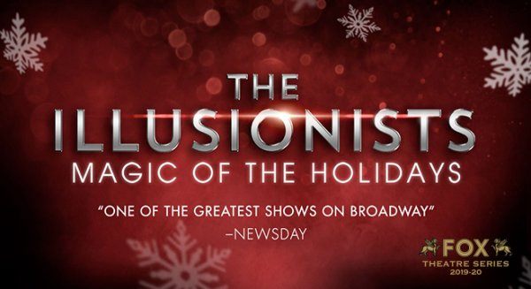 None - Win Tickets to The Illusionists – Magic of the Holidays