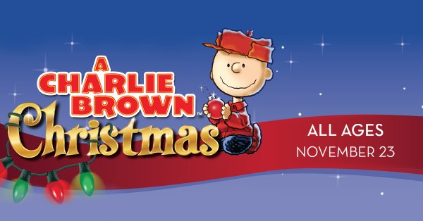 None - Win a family 4-pack of tickets to A Charlie Brown Christmas Live On Stage