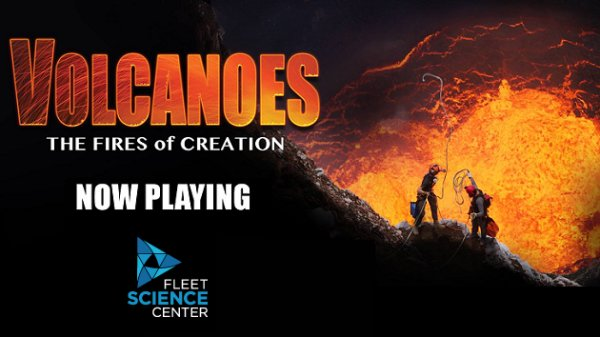 None - Win tickets to Volcanoes: The Fires of Creation at the Fleet Science Center