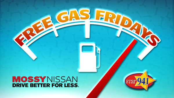 None - STAR 94.1 Free Gas Fridays with Mossy Nissan
