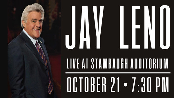 None - Jay Leno @ Stambaugh front row and meet & greet!