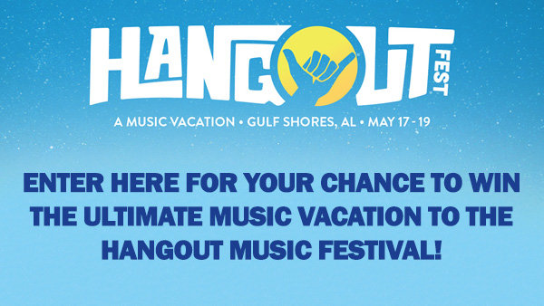 None -  Win A Trip To Hangout Music Festival!