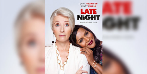 None -  Enter to win tickets to special screening of Late Night!