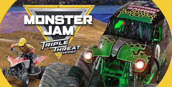 None - Enter to win tickets to Monster Jam Triple Threat Series