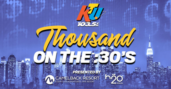 None -  KTU's Thousand On The :30's is Back!