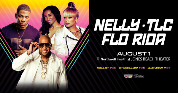 None -  Enter For Your Chance To Win A Pair Of Tickets To Check Out Nelly, TLC and Flo Rida August 1st At Northwell Health at Jones Beach Theater!