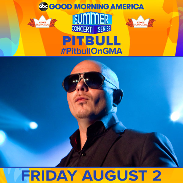 None - See Pitbull at the GMA Summer Concert Series!