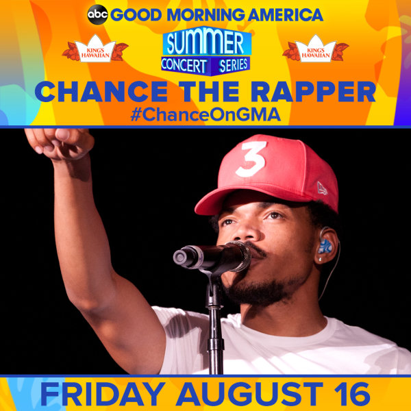None - See Chance the Rapper at the GMA Summer Concert Series!