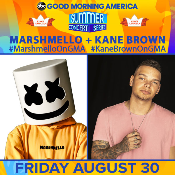 None - See Kane Brown & Marshmello at the GMA Summer Concert Series!