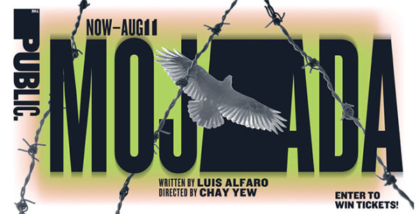 None - Win Tickets to Mojada Brought To You By the Public Theater of New York!