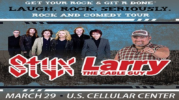 None - Larry the Cable Guy and STYX