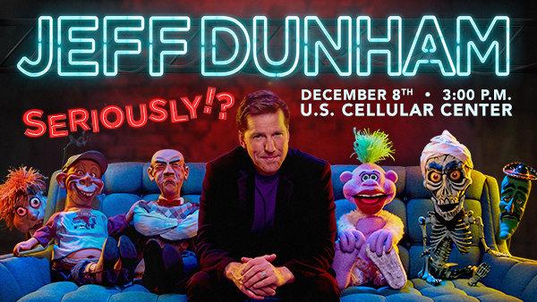 None - Jeff Dunham at US Cellular Center Dec 8t