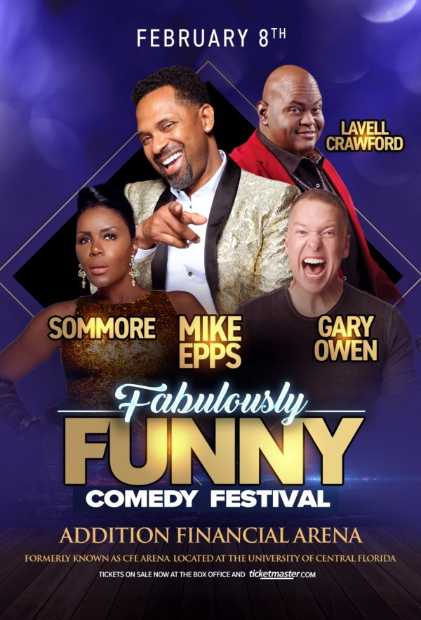 None - Fabulously Funny Comedy Festival with Mike Epps!
