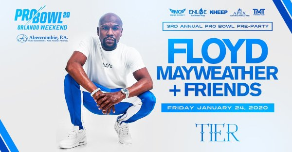None - Floyd Mayweather & Friends Pro Bowl Pre-Party