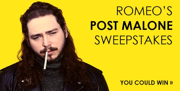 online contests, sweepstakes and giveaways - Romeo's Post Malone Sweepstakes | Most Requested Live