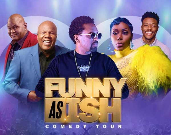 None - Funny as Ish Comedy Tour Tickets