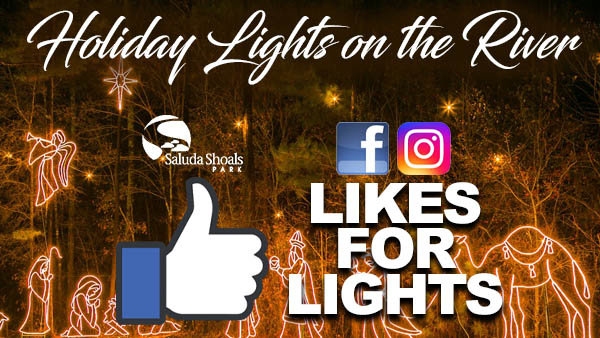None - Likes for Lights for Saluda Shoals' Holiday Lights on the River
