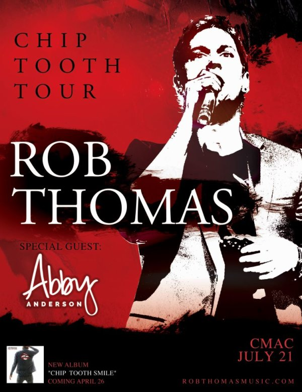 None - Enter to win tickets to Rob Thomas at CMAC!