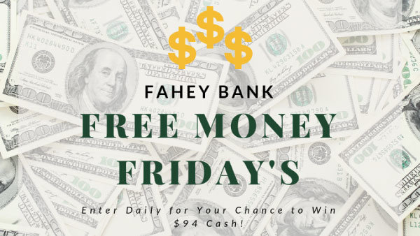 None - Fahey Bank Free Money Friday's