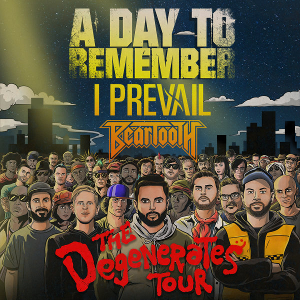 None - Listen to win tickets to see A Day To Remember, I Prevail, & Beartooth!