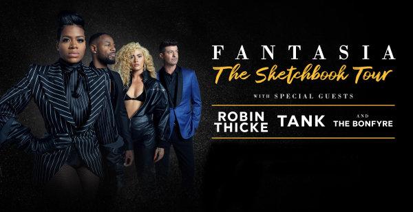 None - Fantasia w/Robin Thicke, Tank & The Bonfyre