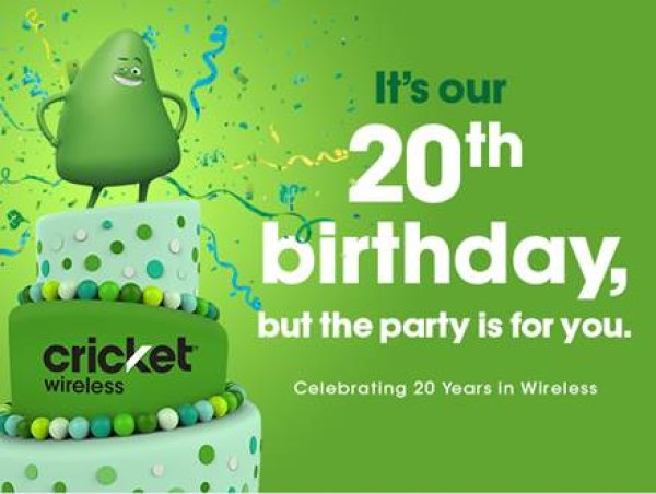 None - Cricket Wireless is Celebrating it's 20 Birthday!
